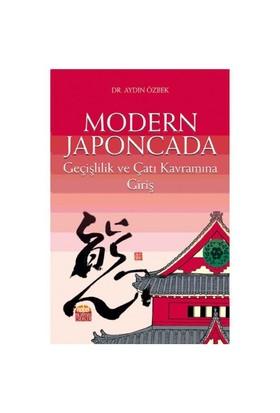 Modern Japoncada Geçişlilik Ve Çatı Kavramına Giriş-Aydın Özbek