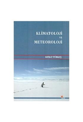 Klimatoloji ve Meteoroloji - Murat Türkeş