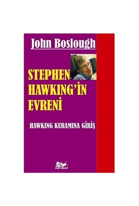Stephen Hawking'in Evreni - John Boslough