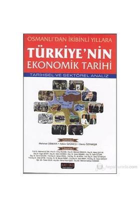 Osmanlı'dan İkibinli Yıllara Türkiye'nin Ekonomik Tarihi