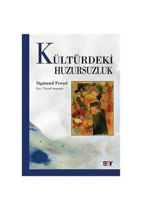 Kültürdeki Huzursuzluk - Sigmund Freud