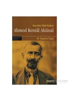 Son Türk Kalesi Ahmed Kemal Akünal-M. Kayahan Özgül