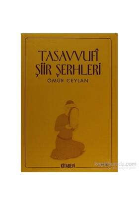 Tasavvufi Şiir Şerhleri-Ömür Ceylan