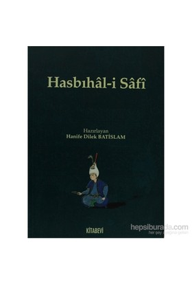 Hasbıhal-İ Safi-Hanife Dilek Batislam
