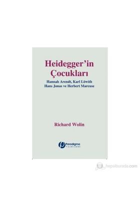 Heidegger'İn Çocukları-Richard Wolin