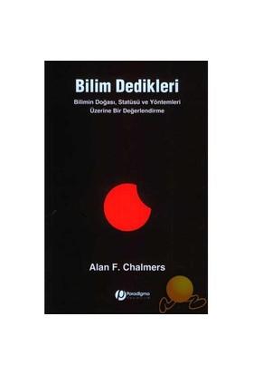 Bilim Dedikleri - Alan F. Chalmers