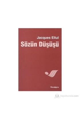 Sözün Düşüşü-Jacques Ellul