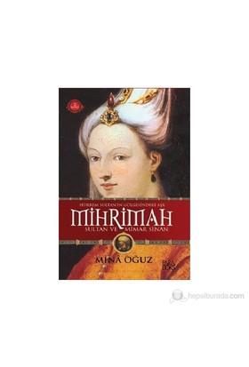 Hürrem Sultanın Gölgesindeki Aşk Mihribah Sultan Ve Mimar Sinan