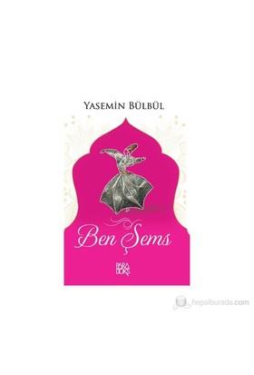 Ben Şems-Yasemin Bülbül