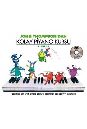 Kolay Piyano Kursu 3 / John Thompson / Porte Müzik - John Thompson