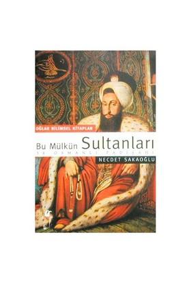 Bu Mülkün Sultanları - 1. Hamur