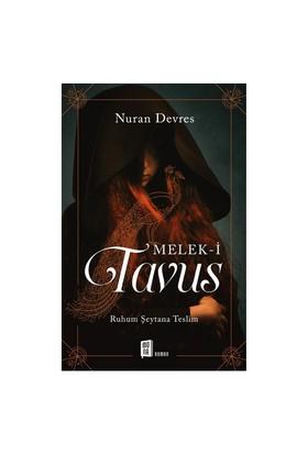 Melek-İ Tavus (Ruhum Şeytana Teslim)-Nuran Devres