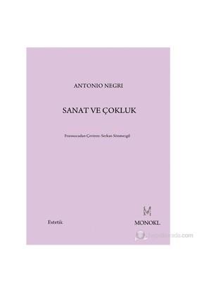 Sanat Ve Çokluk-Antonio Negri