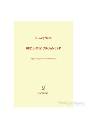 Bedensiz Organlar-Slavoj Zizek