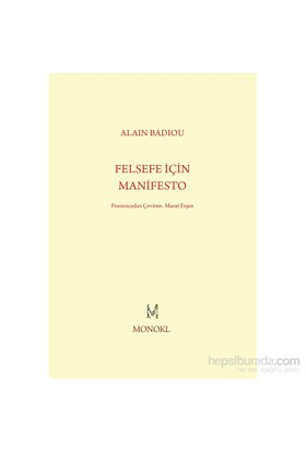 Felsefe İçin Manifesto-Alain Badiou