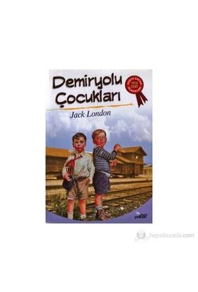 Demiryolu Çocukları-Jack London