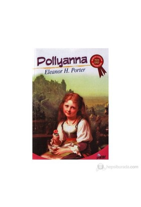 Pollyanna-Eleanor H. Porter