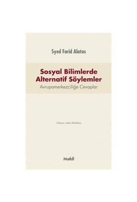 Sosyal Bilimlerde Alternatif Söylemler-Syed Farid Alatas