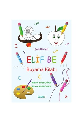 Elif Be Boyama Kitabı - Melek Bozdoğan