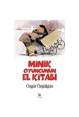 Minik Oyuncunun El Kitabı