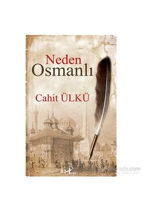 Neden Osmanlı - Cahit Ülkü