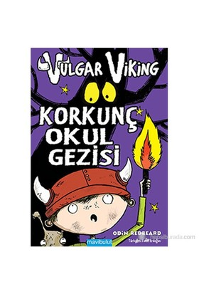 Vulgar Viking Korkunç Okul Gezisi-Odin Redbeard