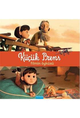 Küçük Prens: Filmin Öyküsü-Kolektif