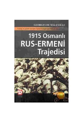 1915 Osmanlı Rus - Ermeni Trajedisi