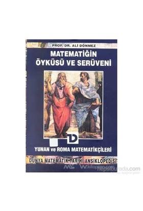 Matematiğin Öyküsü Ve Serüveni 3. Cilt Yunan Ve Roma Matematikçileri Dünya Matematik Tarihi Ansiklopedisi-Ali Dönmez