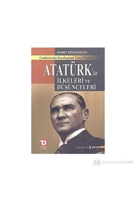 Atatürk'Ün İlkeleri Ve Düşünceleri-Ahmet Köklügiller