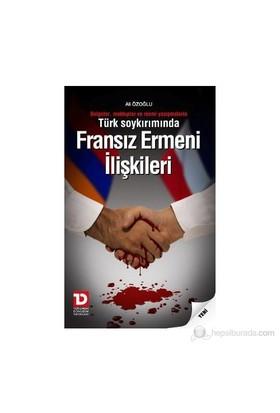 Fransız Ermeni İlişkileri-Ali Özoğlu