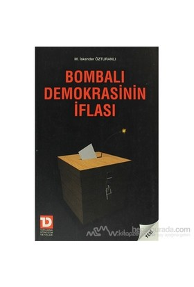 Bombalı Demokrasinin İflası-M. İskender Özturanlı