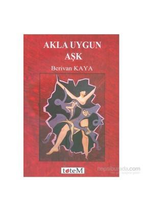 Akla Uygun Aşk - Berivan Kaya