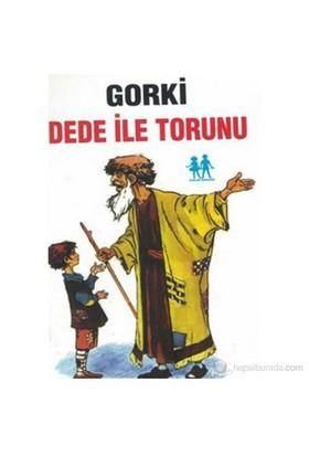 Dede İle Torunu-Maksim Gorki