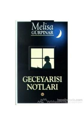 Geceyarısı Notları-Melisa Gürpınar