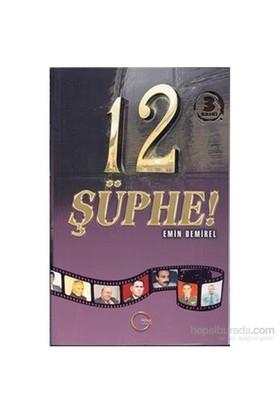 12 Şüphe-Emin Demirel