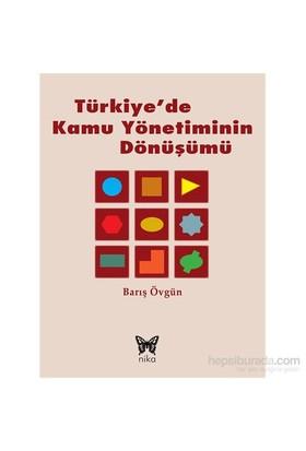 Türkiye'De Kamu Yönetiminin Dönüşümü-Barış Övgün