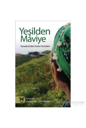 Yeşilden Maviye Karadeniz'Den Kadın Portreleri-Kolektif