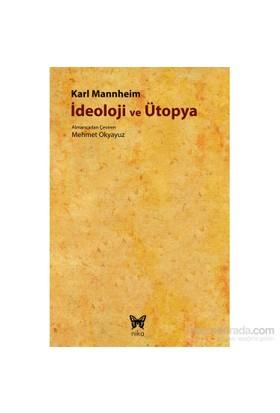 İdeoloji Ve Ütopya-Karl Mannheim