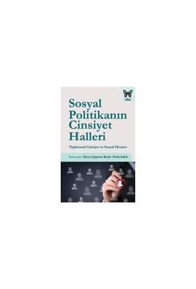 Sosyal Politikanın Cinsiyet Halleri (Toplumsal Cinsiyet Ve Sosyal Hizmet) - Fatih Şahin