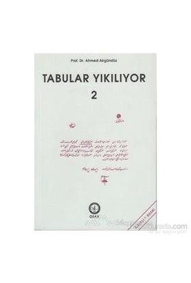 Tabular Yıkılıyor - 2-Ahmed Akgündüz