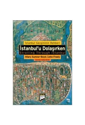 İstanbul'u Dolaşırken - John Freely