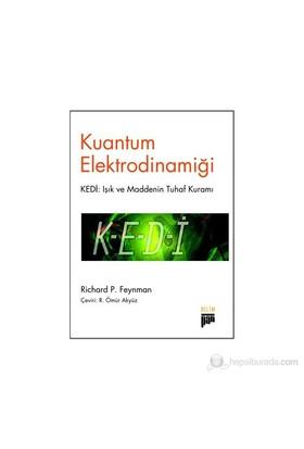 Kuantum Elektrodinamiği - (Kedi: Işık ve Maddenin Tuhaf Kuramı)