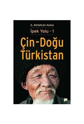 İpek Yolu – 1 / Çin - Doğu Türkistan