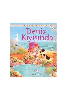 Erken Çocukluk Kitaplığı: Deniz Kıyısında (3-6 Yaş) - Anna Milbourne