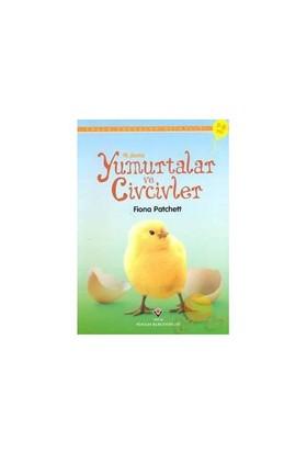 İlk Okuma: Yumurtalar ve Civcivler - Fiona Patchett