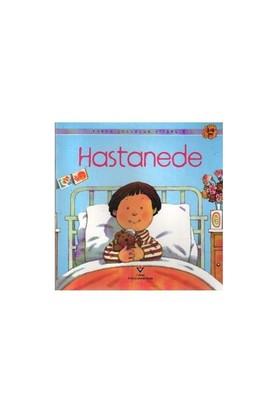 Erken Çocukluk Kitaplığı: Hastanede (3-6 Yaş) - Anne Civardi