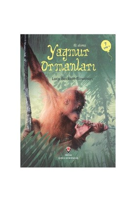 İlk Okuma- Yağmur Ormanları (7 Yaş) - Lucy Beckett Bowman