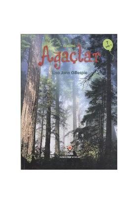 İlk Okuma-Ağaçlar (7 Yaş) - Lisa Jane Gillespie