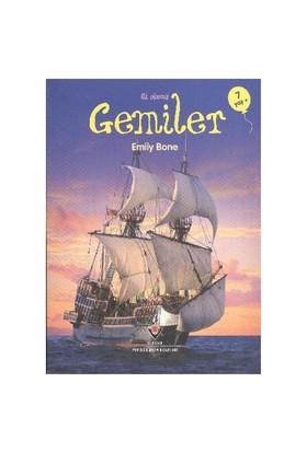İlk Okuma-Gemiler (7 Yaş) - Emily Bon